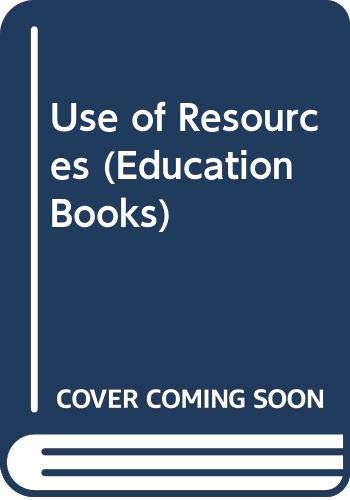 9780043710272: Use of Resources (Education Books)