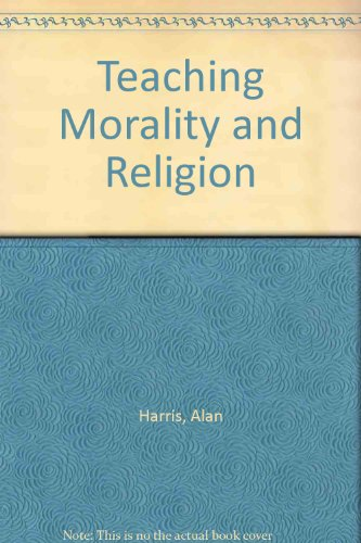 9780043710296: Teaching Morality and Religion (Classroom close-ups)