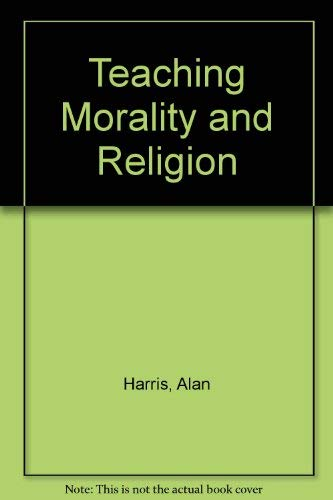 9780043710302: Teaching Morality and Religion