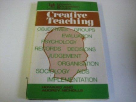 Creative Teaching (Education Books): Audrey Nicholls, Howard