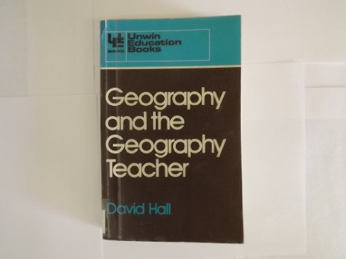 Geography and the Geography Teacher: David Brian Hall