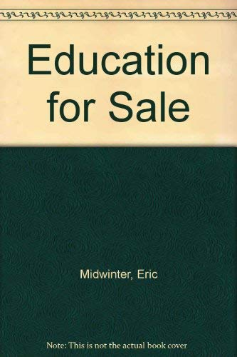 9780043710500: Education for Sale