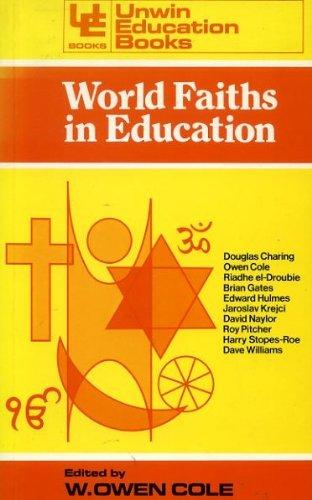 9780043710555: World Faiths in Education (Education Books)