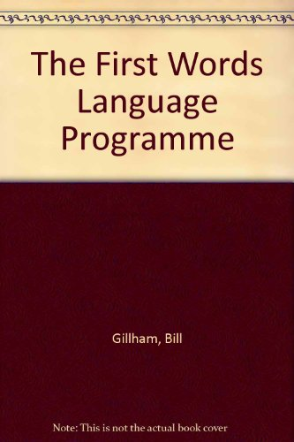 The First Words Language Programme: A Basic Language Programme for Mentally Handicapped Children: ...
