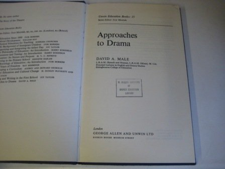 9780043720073: Approaches to Drama (Education Books)