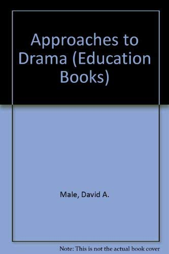 9780043720080: Approaches to Drama (Education Books)