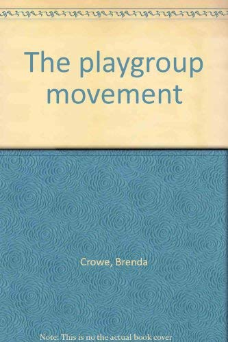 9780043720127: The playgroup movement