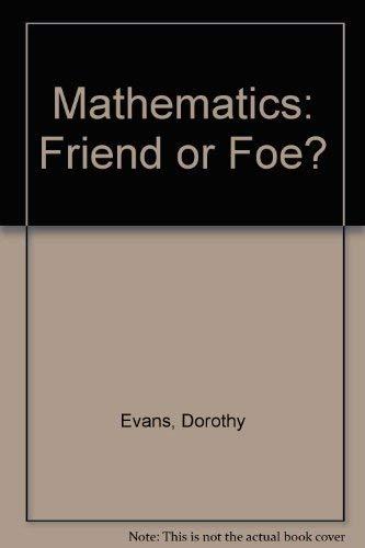 9780043720233: Mathematics: Friend or Foe?