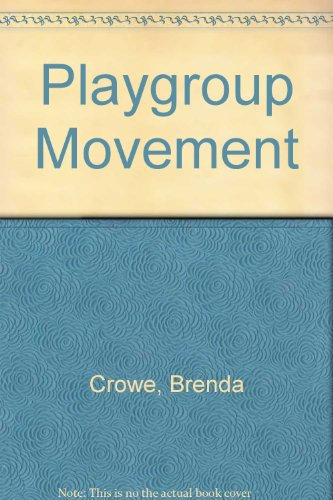 9780043720257: Playgroup Movement