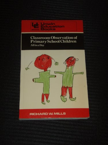 9780043720295: Classroom Observation of Primary School Children (Education Books)