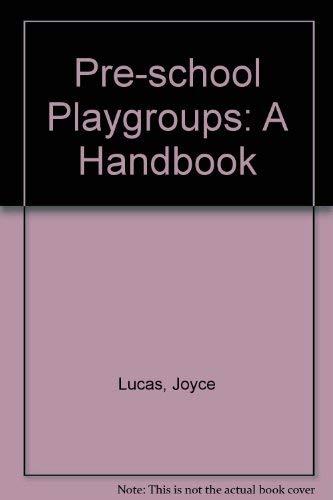 9780043720356: Pre-school Playgroups: A Handbook