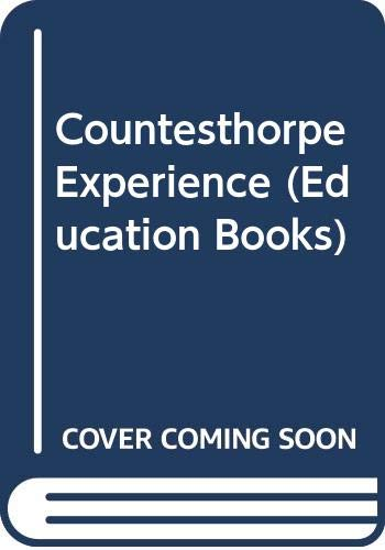 9780043730034: Countesthorpe Experience (Education Books)