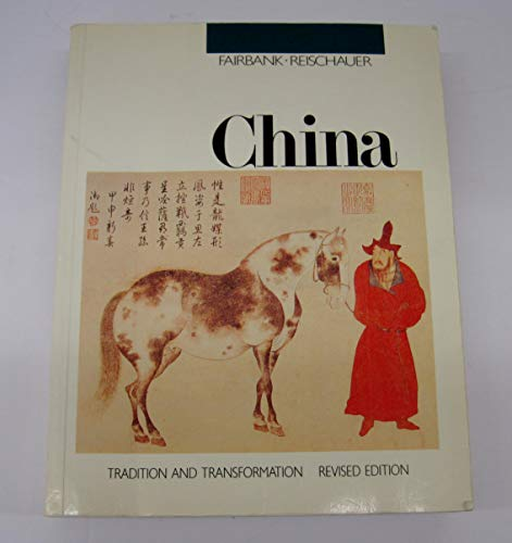 9780043740064: China: Tradition and Transformation