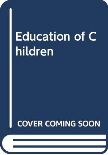9780043750018: Education of Children