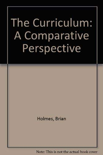 9780043750025: The Curriculum: A Comparative Perspective