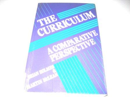 9780043750032: The Curriculum: A Comparative Perspective