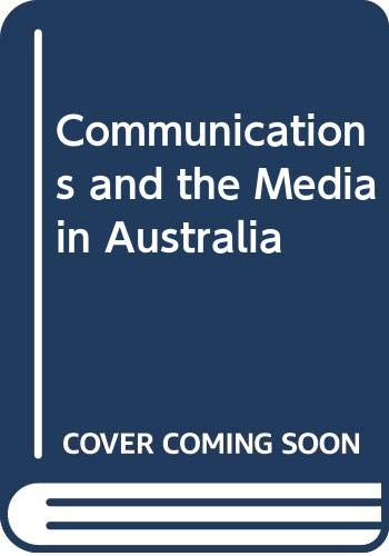 9780043800287: Communications and the Media in Australia