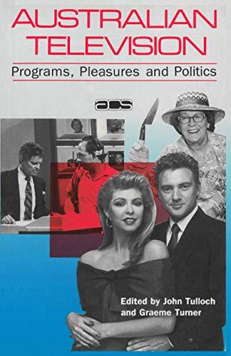 9780043800300: Australian Television: Programs, Pleasures, and Politics (Australian Cultural Studies)