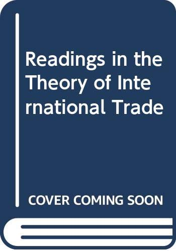 9780043820018: Readings in the Theory of International Trade