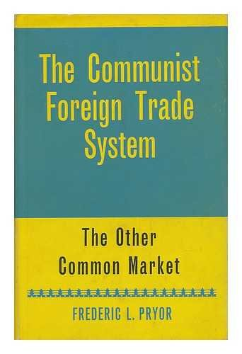 9780043820056: Communist Foreign Trade System
