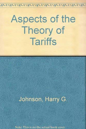 9780043820155: Aspects of the Theory of Tariffs
