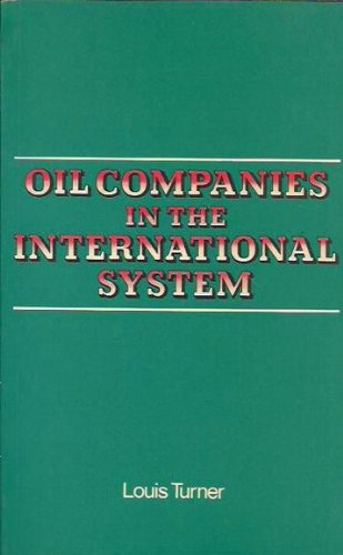 9780043820223: Oil Companies in the International System