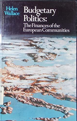 Budgetary Politics: Finances of the European Community: Helen Wallace