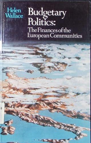 9780043820230: Budgetary Politics: Finances of the European Community
