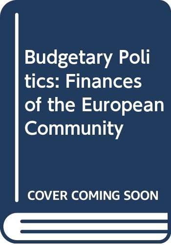 9780043820247: Budgetary Politics: Finances of the European Community
