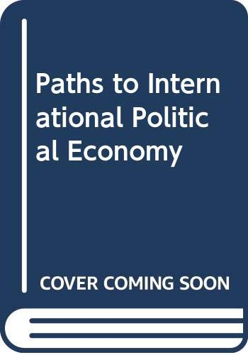 9780043820414: Paths to International Political Economy