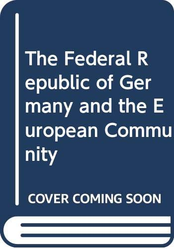 9780043820452: The Federal Republic of Germany and the European Community