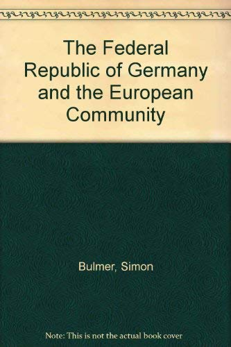 9780043820469: The Federal Republic of Germany and the European Community