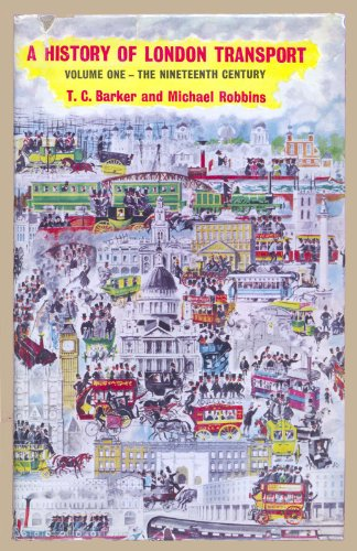 9780043850022: History of London Transport: The Nineteenth Century v. 1