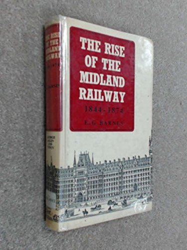 9780043850039: Rise of the Midland Railway