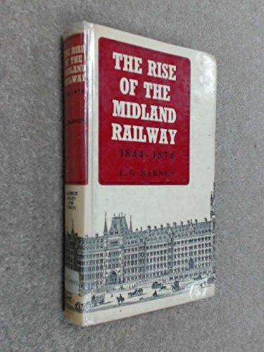 9780043850039: Rise of the Midland Railway