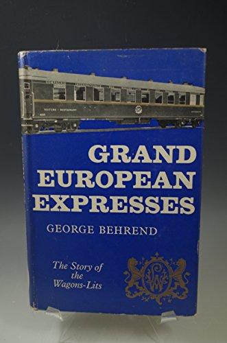 9780043850046: Grand European Expresses