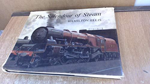 9780043850169: The Splendour of Steam
