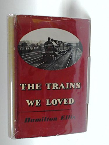 9780043850183: The Trains We Loved
