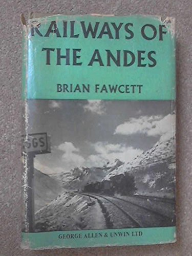 9780043850190: Railways of the Andes