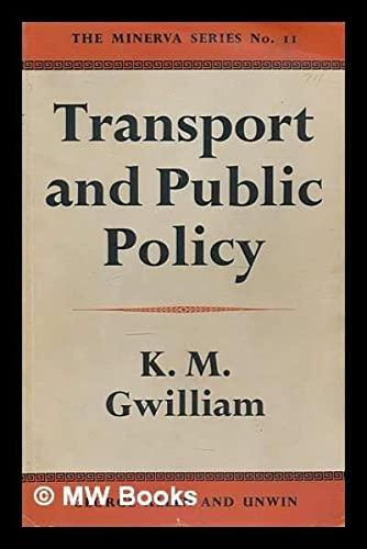 9780043850237: Transport and Public Policy (Minerva)
