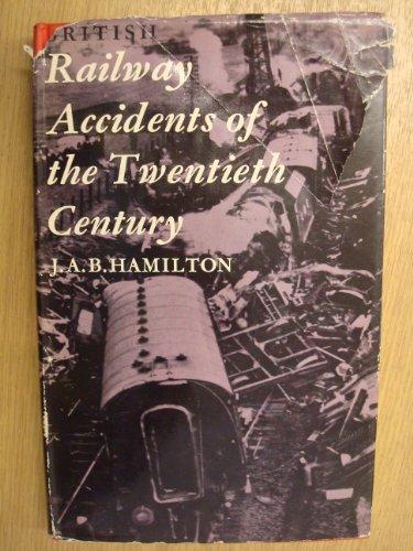 9780043850244: British Railway Accidents of the Twentieth Century