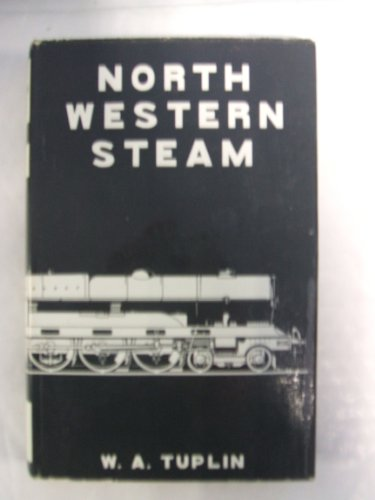 9780043850367: North Western Steam