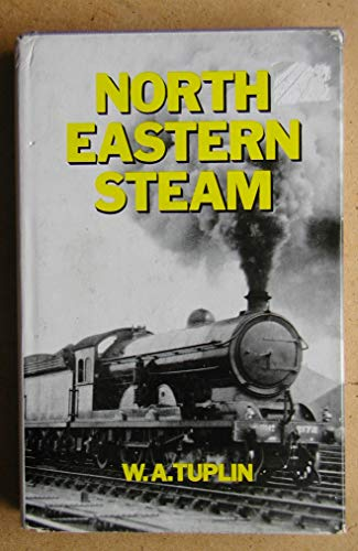 9780043850510: North Eastern Steam