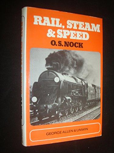 9780043850527: Rail, steam and speed,