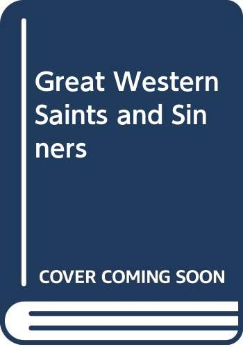 9780043850572: Great Western Saints and Sinners