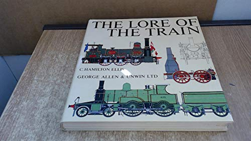9780043850589: Lore of the Train