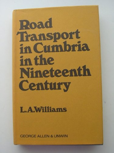 9780043850626: Road Transport in Cumbria in the Nineteenth Century
