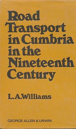 9780043850626: Road Transport in Cumbria in the Nineteenth Century