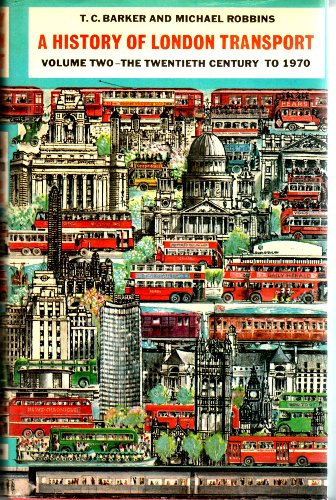 9780043850633: History of London Transport: The Twentieth Century to 1970 v. 2