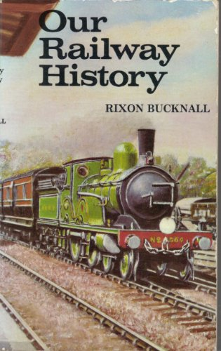 9780043850640: Our Railway History